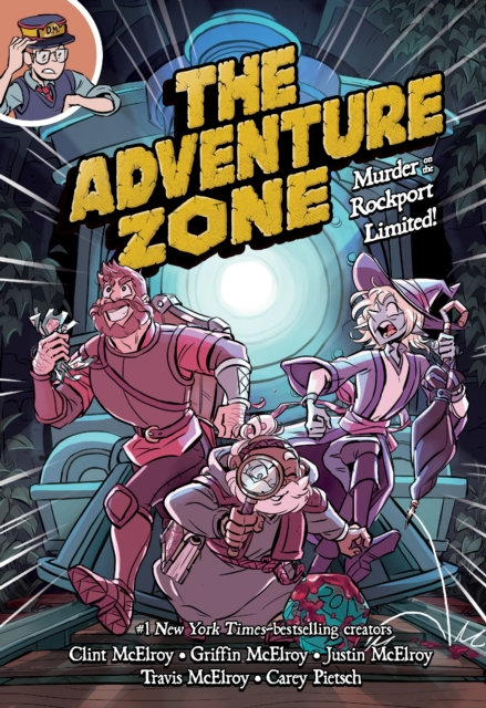 The Adventure Zone: Murder on the Rockport Limited! (Book 2)