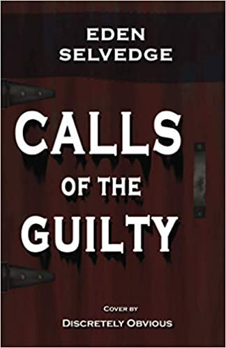 Calls Of The Guilty