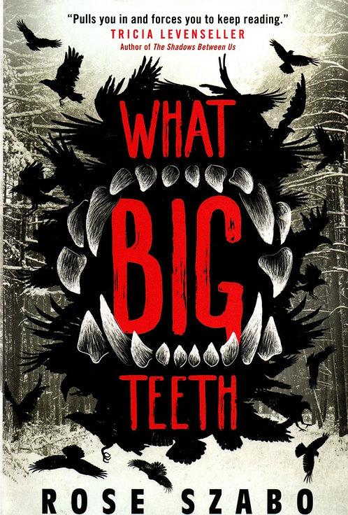 What Big Teeth