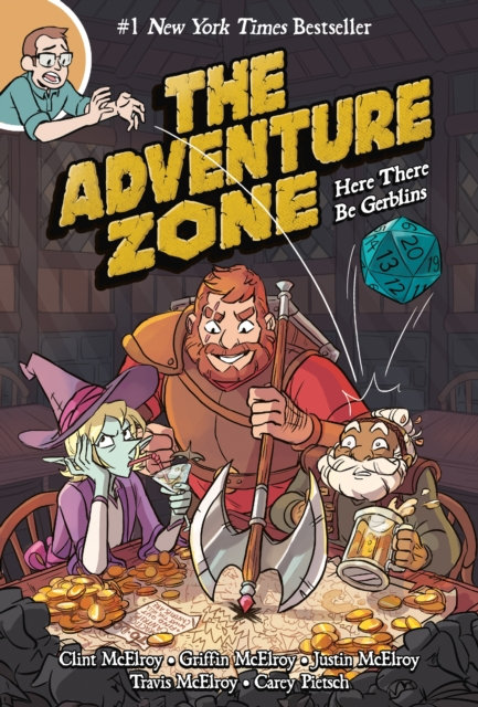 The Adventure Zone : Here There be Gerblins (Book 1)