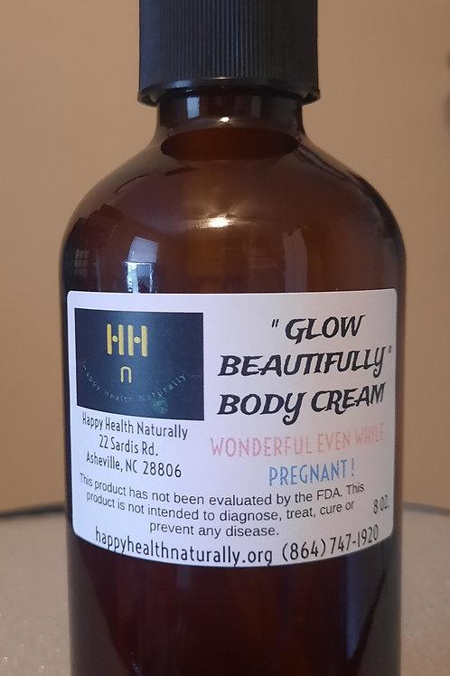 """ Glow Beautifully "" Body Cream 8 oz."