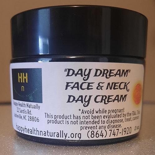 """""""DAY DREAM"""" Face/Neck cream 2oz."""