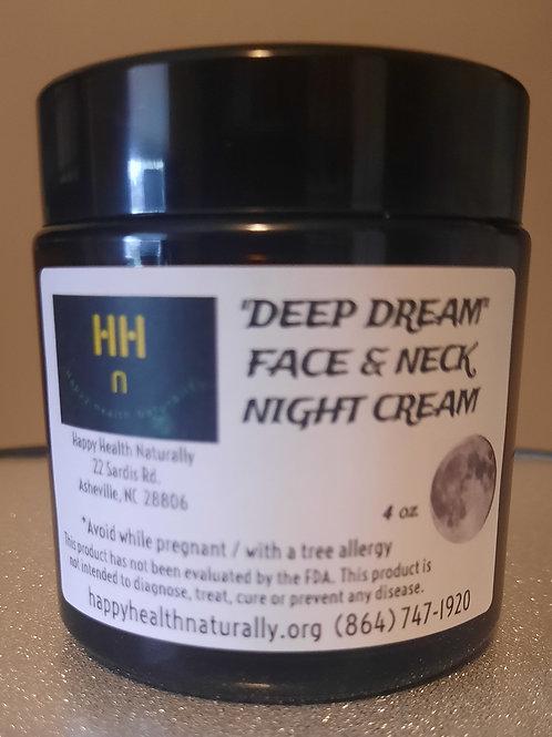 """Deep Dream"" face/neck Night Cream 4 oz."