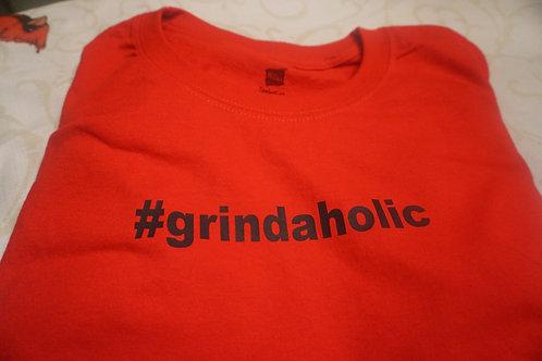 Grindaholic T-Shirt