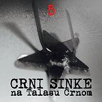 Crni Sinke na Talasu Crnom 5.deo