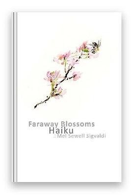 Faraway Blossoms Haiku.JPG