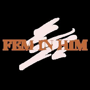 FEM IN HIM (8).png