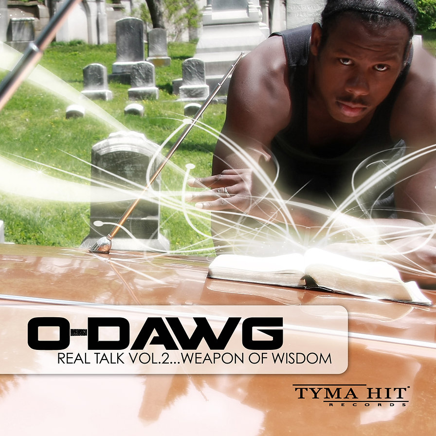 "O-dawg's second album,Rel Tal Vol.2 ""Weapon Of Wisdom"""