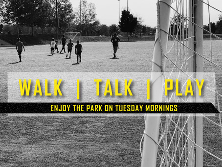 WALK | TALK | PLAY