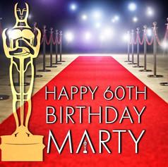 Marty's 60th Birthday