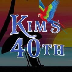Kim's 40th