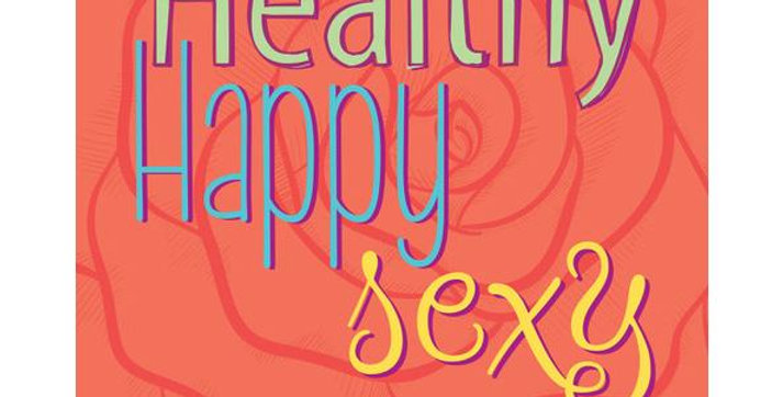 Healthy, Happy, Sexy by Katie Silcox