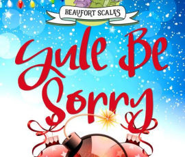 Overdue Book Review--Yule Be Sorry