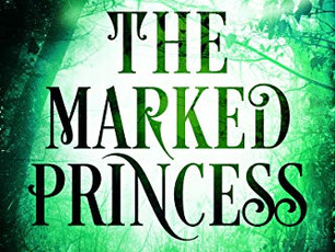 The Marked Princess--A rollicking thrill-ride