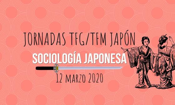 Jornada TFG/TFM Japón (SOCIOLOGÍA), 12 de marzo