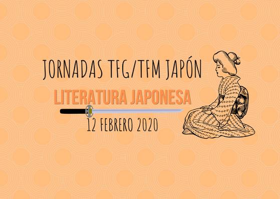 Jornada TFG/TFM Japón (LITERATURA), 12 de febrero