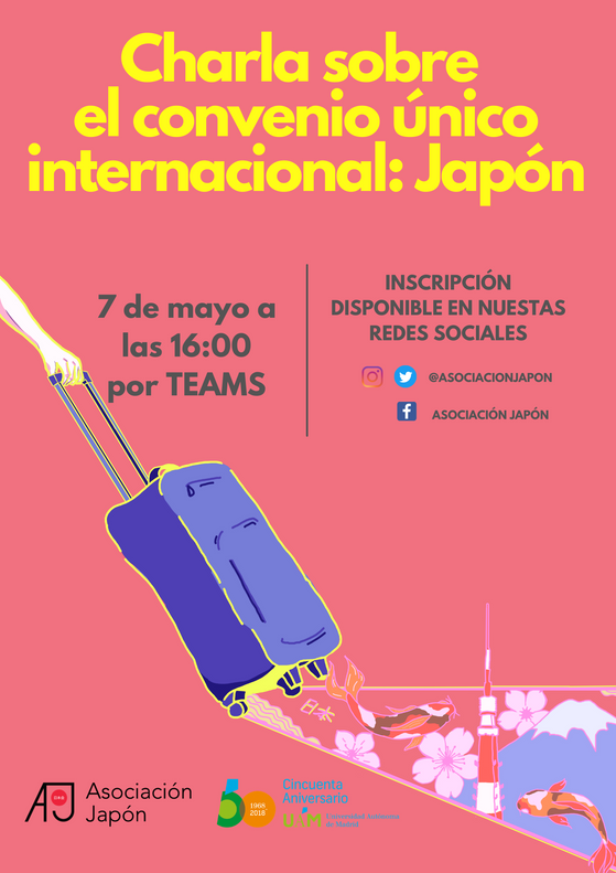 Charla sobre el Convenio Único Internacional: Japón (UAM)