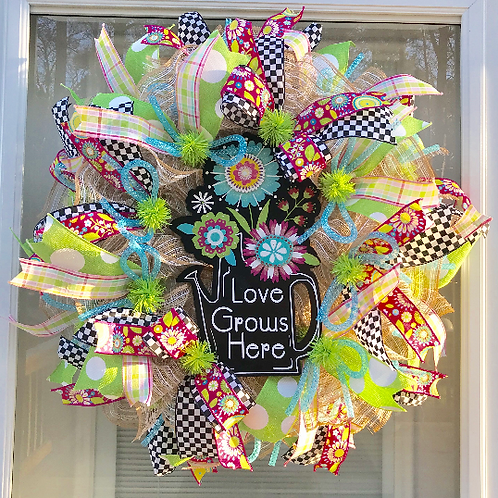 """Spring""""Love Grows Here"""" Wreath"""