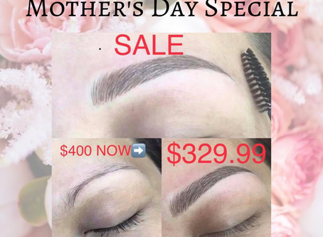 May Specials, Mother's Day Offer!!