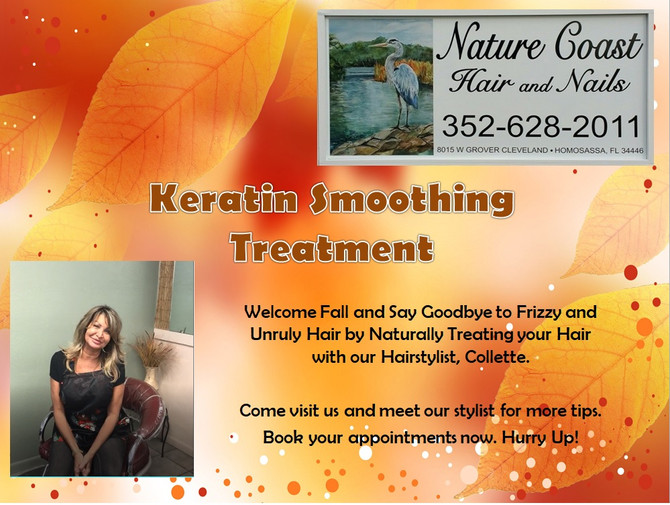 Time-Saving Tresses with Keratin Hair Straightening Treatment @ Nature Coast Hair And Nails Homosass