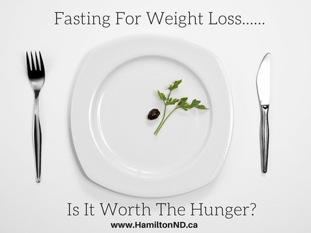 Fasting and Weight - Worth The Hunger?