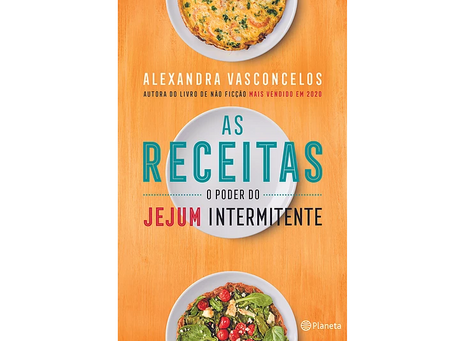 As Receitas: O Poder do Jejum Intermitente