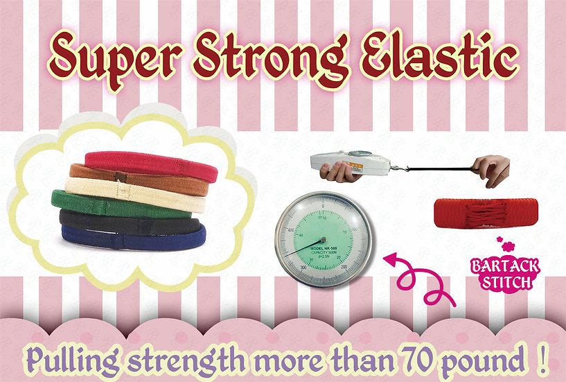 Super Strong Elastic