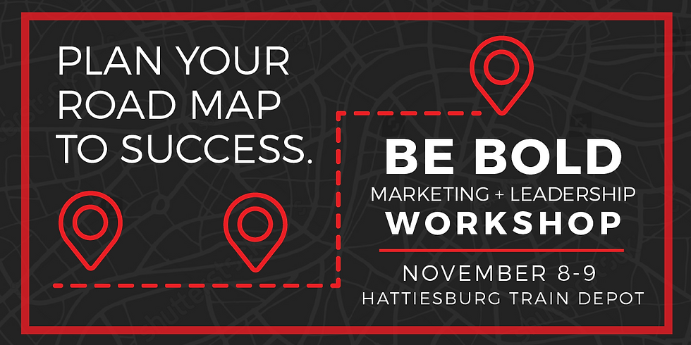 Be BOLD Marketing + Leadership Workshop