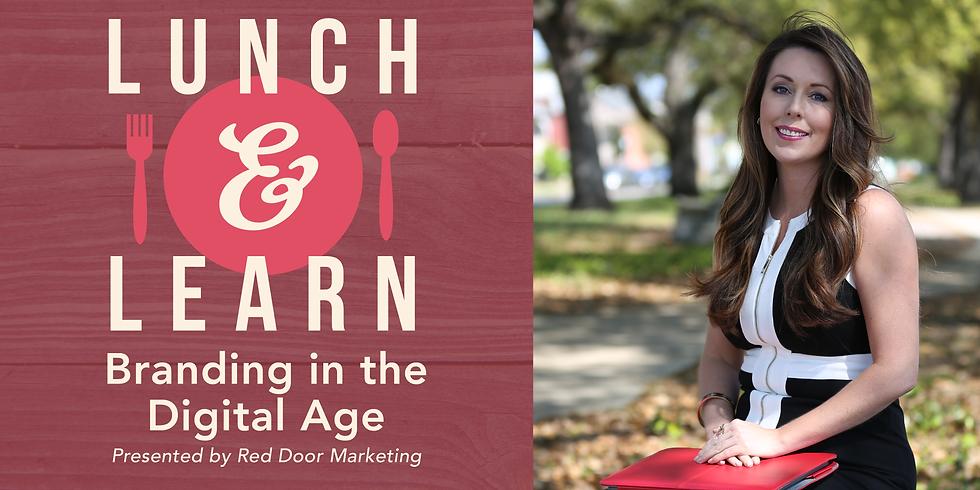 Lunch & Learn: Branding in the Digital Age