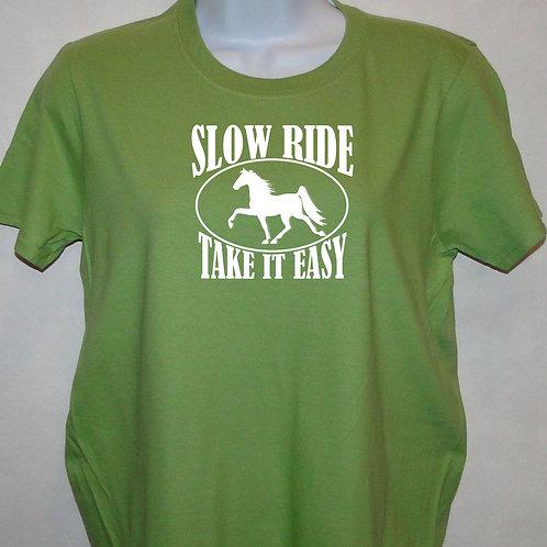 Slow Ride - Take it Easy