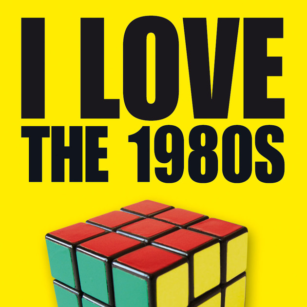 I LOVE THE 1980s,
