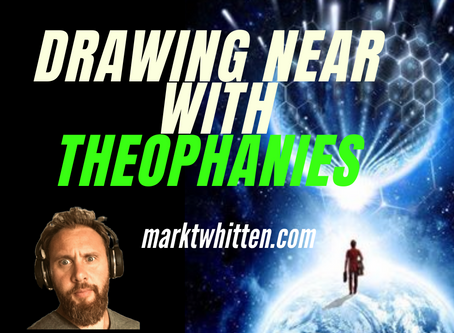Drawing Near with Theophanies