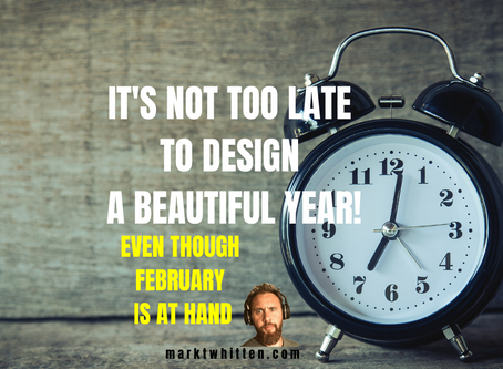 12 STEPS FOR DESIGNING A BEAUTIFUL YEAR, EVEN THOUGH FEBRUARY IS AT HAND!