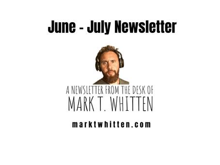 June - July Newsletter