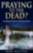 PRAYING DEAD.jpg