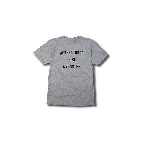 Authenticity is so Gangster Heather Grey Tee
