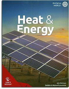 Heat & Energy Student Book - God's Design for the Physical World