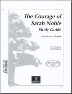 The Courage of Sarah Noble Progeny Study Guide