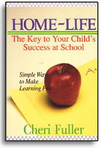 Home-Life: The Key to Your Child's Success at School