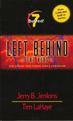 Left Behind - The Kids - Book 7 - Busted