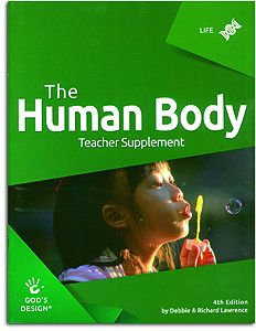 The Human Body Teacher Supplement - God's Design for Life Series