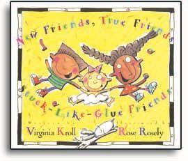 New Friends, True Friends, Stuck-Like-Glue Friends