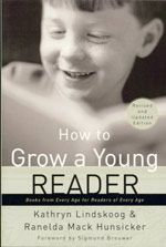 How to Grow a Young Reader