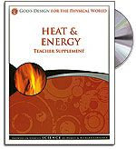 Heat & Energy - Teacher's Guide (with CD) - God's Design for the Physical World