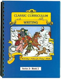 Classic Curriculum Writing Workbook - Series 3 - Book 2