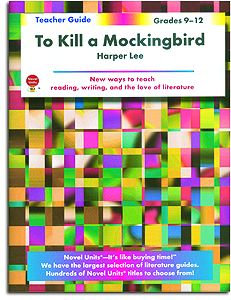 To Kill a Mockingbird Novel Units Teacher Guide