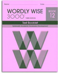 Wordly Wise 3000 - Book 12 - Test Booklet