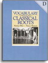 Vocabulary from Classical Roots Book D Student Workbook (gr. 10)