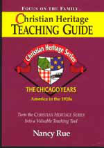 Christian Heritage Teaching Guide - The Chicago Years