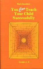 You CAN Teach Your Child Successfully - HARDCOVER